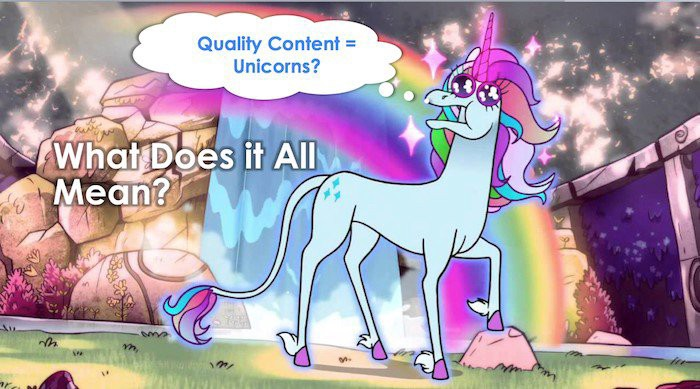What Does High Quality Content Look Like? 7 Hallmarks of a Site Unicorn