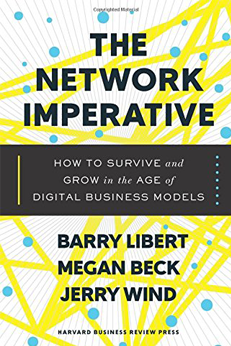 The Network Imperative Shines a Light on Business Model Innovation