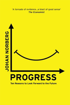 10 Books on the Future of Business - Progress: Ten Reasons to Look Forward to the Future